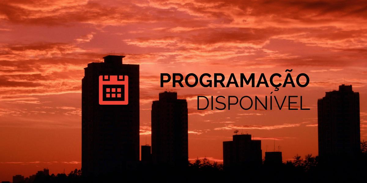 Programação disponível